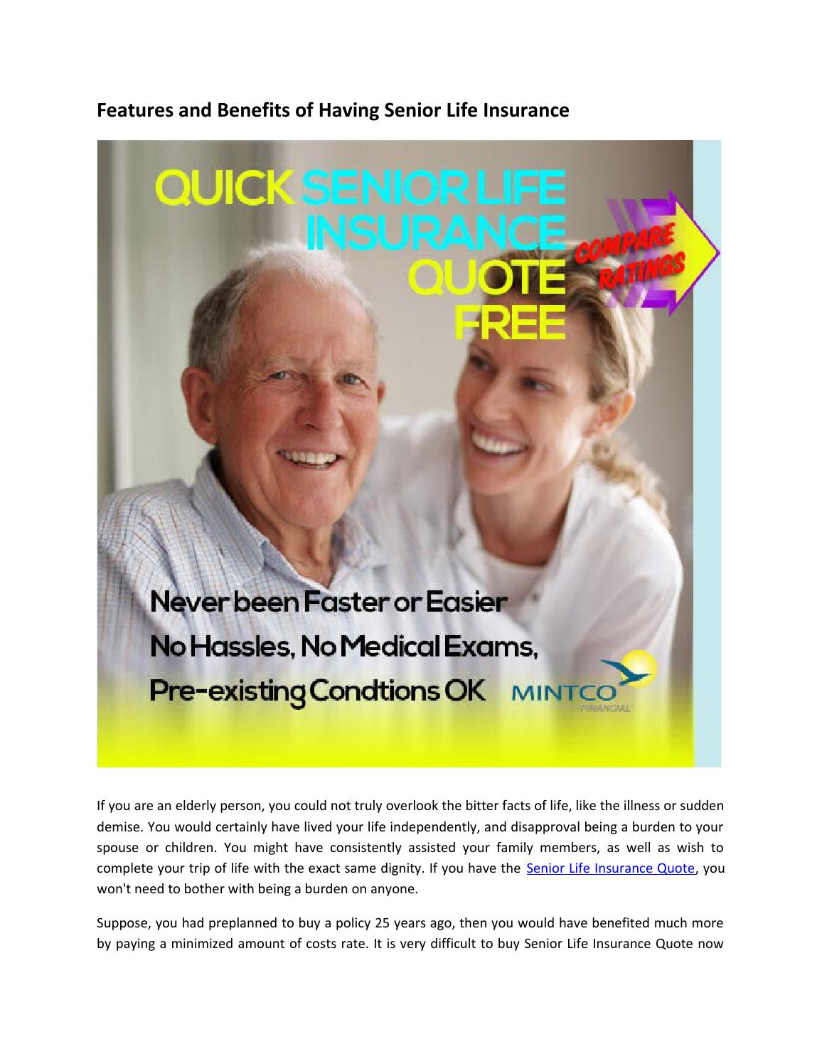 Senior Life Insurance Quote Features And Benefits Of Having Senior Life Insurance.