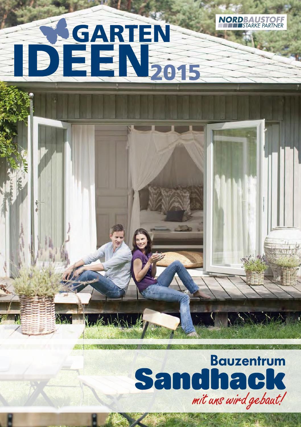 gartenkatalog 2015 sandhack by fullhaus issuu. Black Bedroom Furniture Sets. Home Design Ideas
