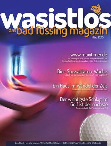 ee562bf5d9b784 Bad Füssing Magazin - wasistlos - aktuell Bad Füssing erleben März ...