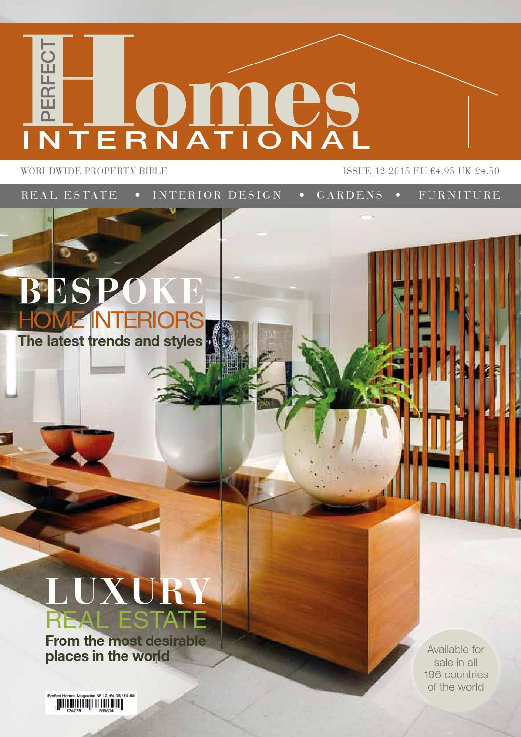 PERFECT HOMES INTERNATIONAL MAGAZINE By Simply Media Group Issuu - International home interiors