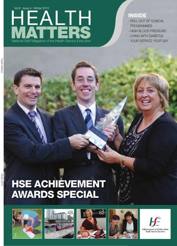 Health Matters Winter 2010 by HSE Communications - issuu