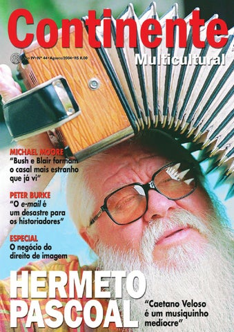 7887a48582d46 Continente  044 - Hermeto Pascoal by Revista Continente - issuu