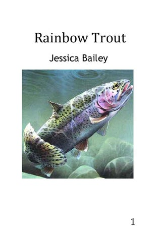 Rainbow Trout by Jessica Bailey by University of Idaho Library - issuu