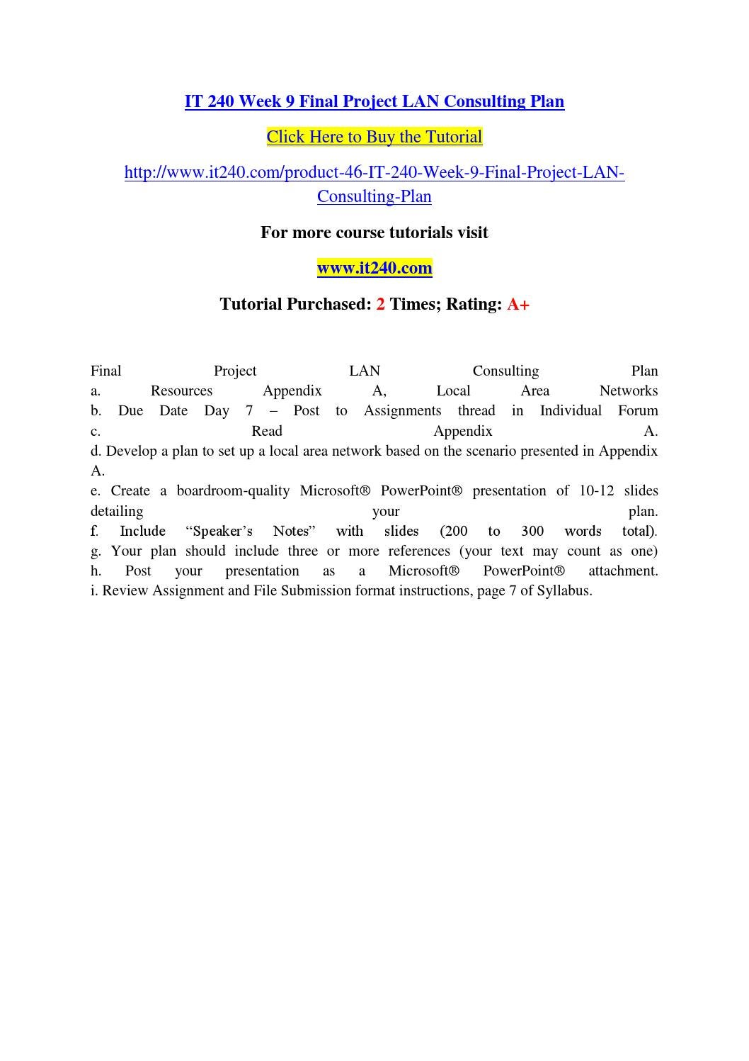 It 240 week 9 final project lan consulting plan by