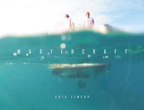 2015 Mastercraft Brochure by Redline Watersports - issuu
