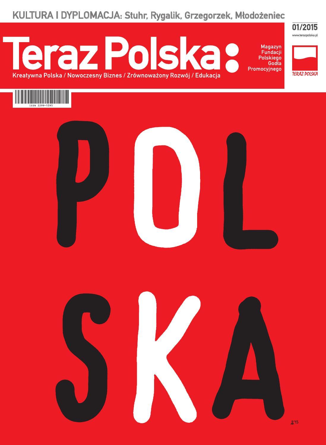04541b812e5fa0 Magazyn TERAZ POLSKA: 1/2015 (12) by Best Place Institute - issuu