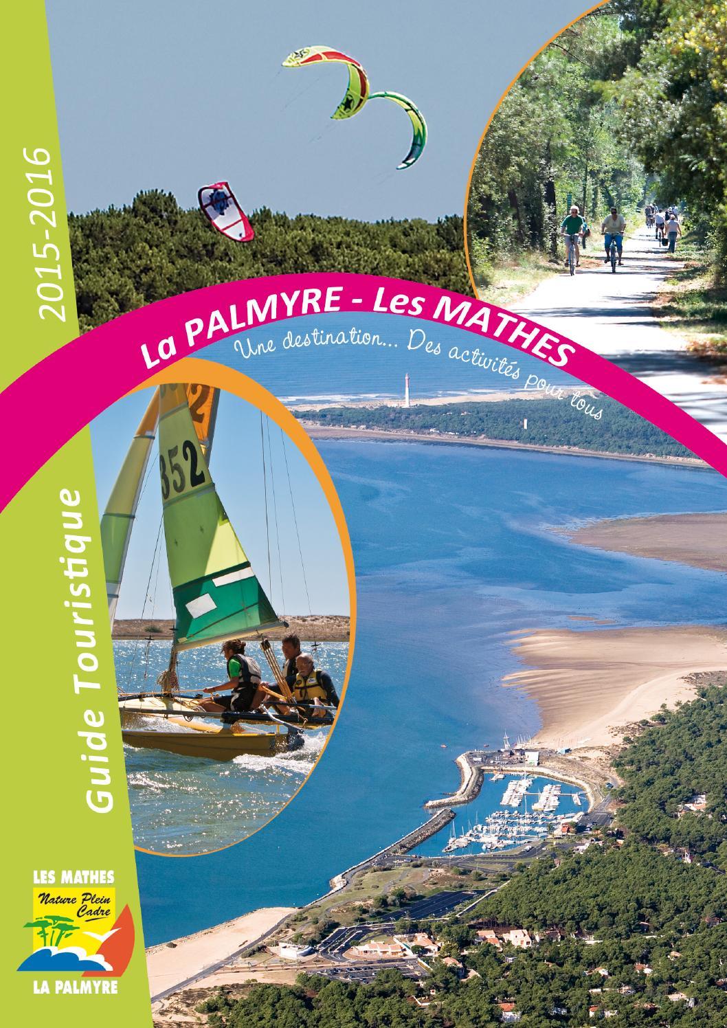 Guide touristique 2015 la palmyre les mathes by la palmyre tourisme issuu - Office de tourisme plan de la tour ...