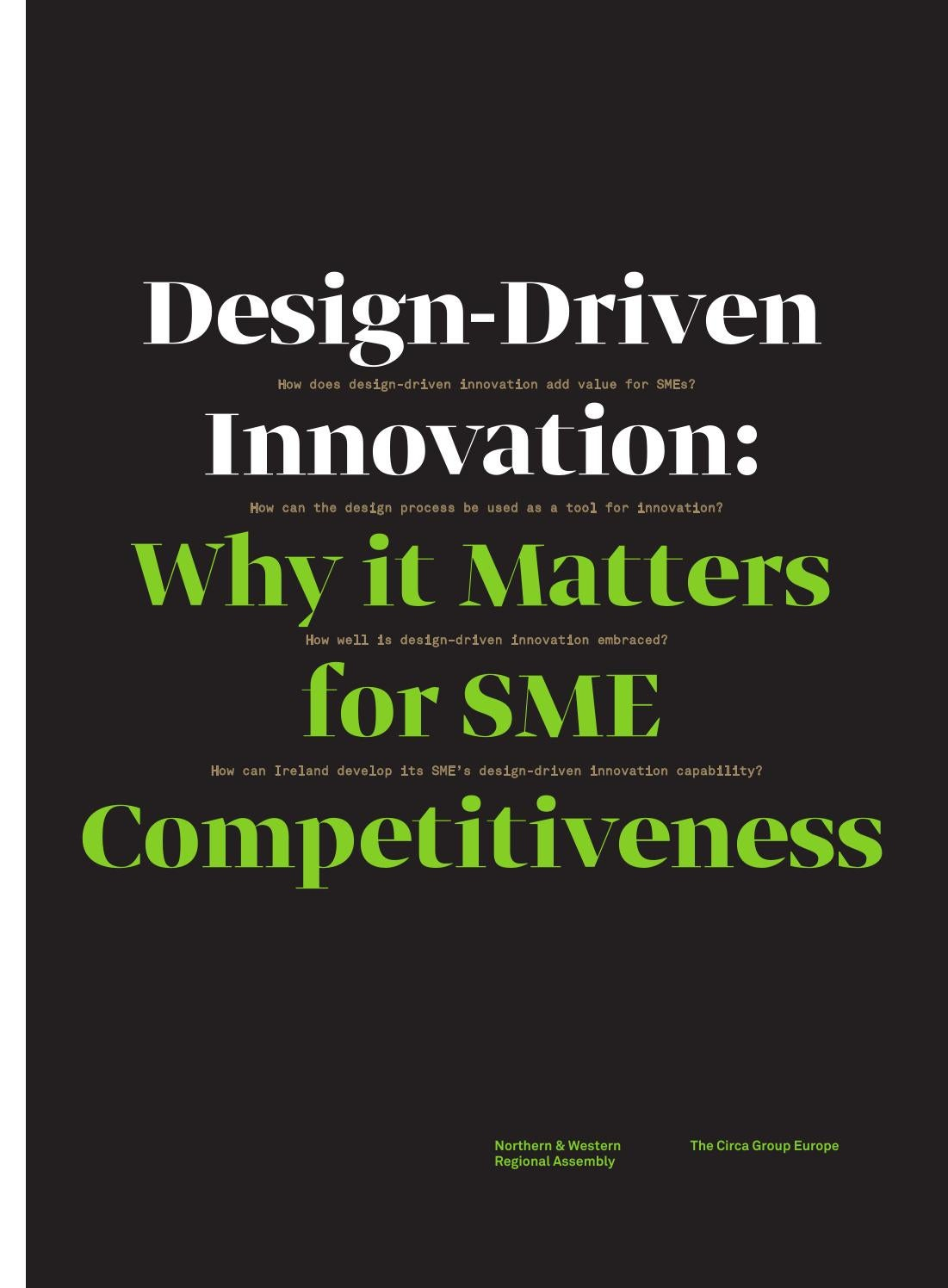 why innovation matters to companies The innovation that matters report, now in its third edition, builds out a  as  technology-driven companies developing innovative solutions to.