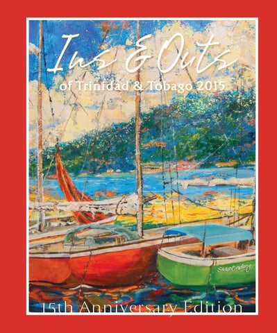 Ins & Outs of Trinidad & Tobago 2014 by Prestige Business Publications Ltd.  - issuu