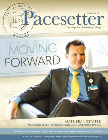 Pacesetter Winter 2015 By Kettering College Issuu