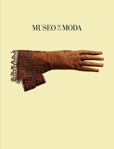 a7c8a434eb679 Vistiendo el Tiempo - Spanish Edition by Museo de la Moda - issuu