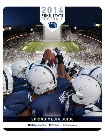 2014 Penn State Football Spring Guide by Penn State Athletics - issuu