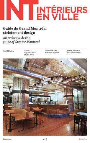 b334884498299f Guide du Grand Montréal strictement design An exclusive design guide of  Greater Montreal Hot Spots