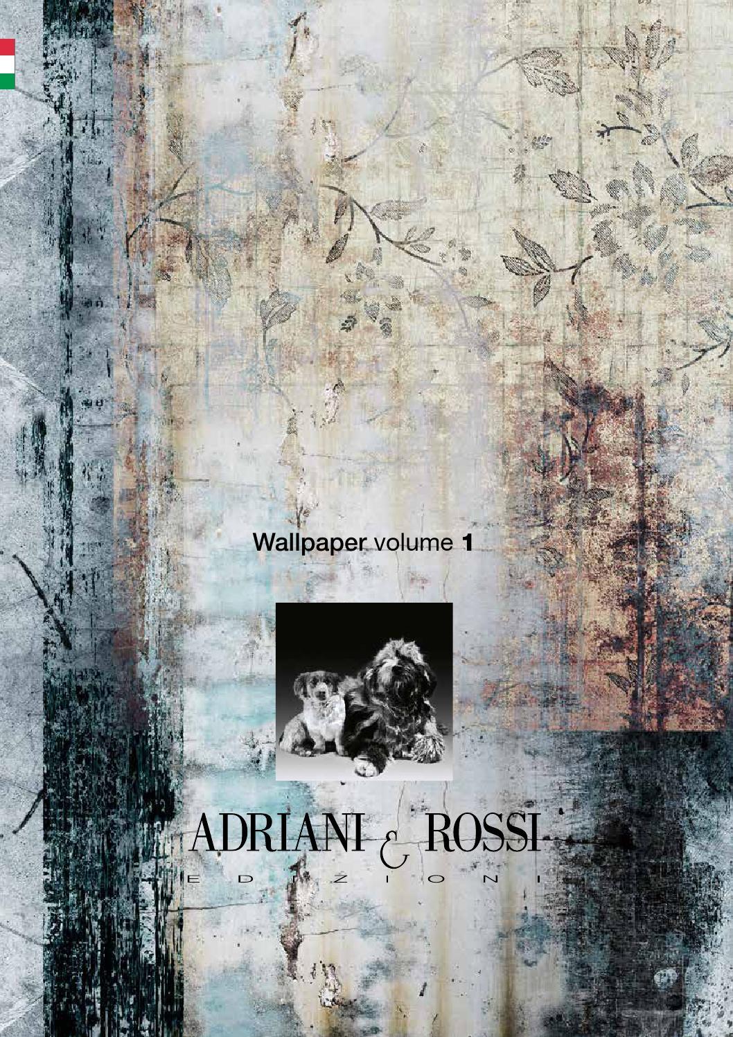 Adriani E Rossi Carta Da Parati wallpaperart-adrian-rossibellacasa.i - issuu