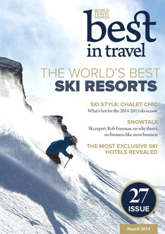 Best In Travel Magazine Issue 27    March 2015 by Best in Travel ... 3bc503a2e