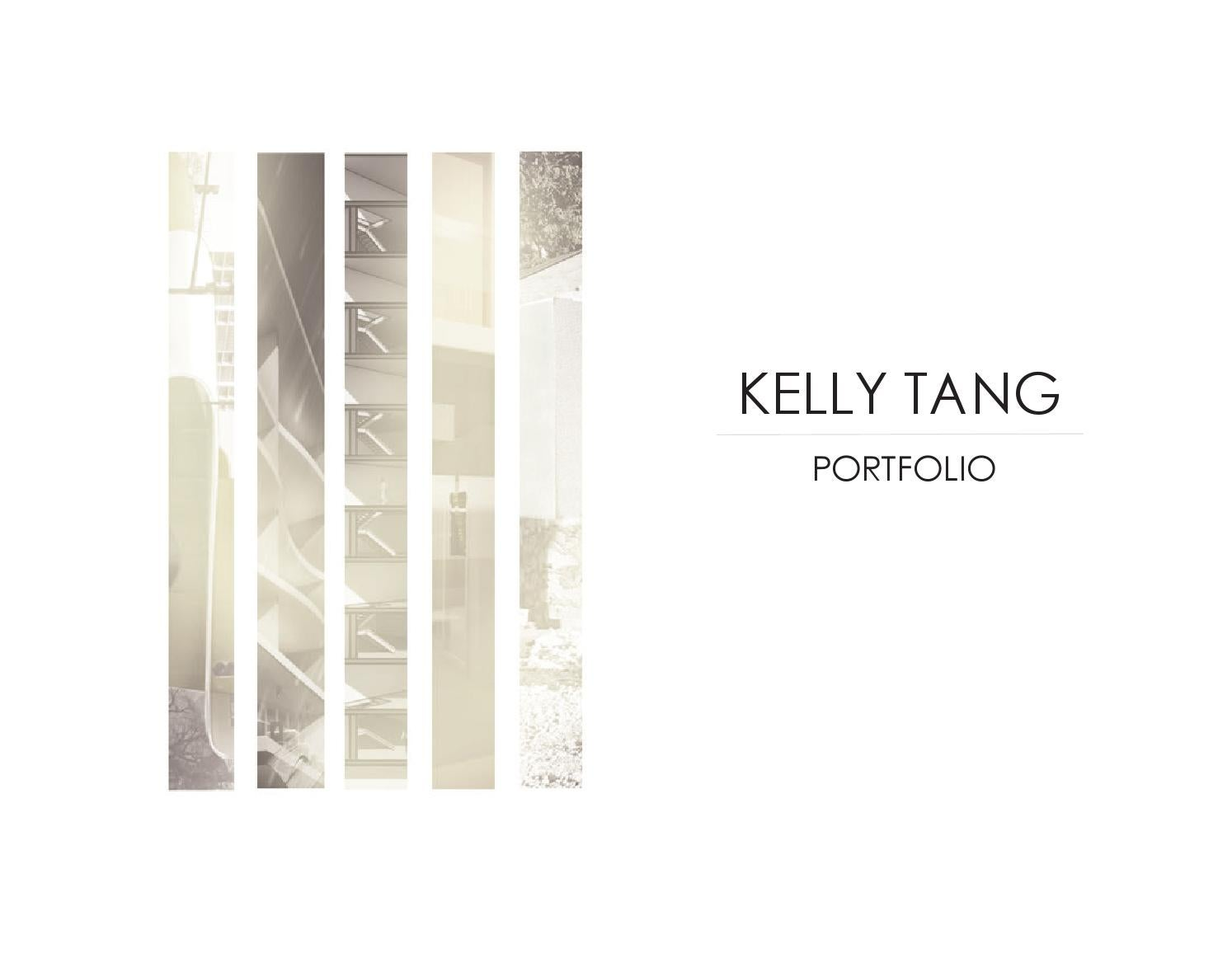 Kelly Tang Architecture Portfolio By Kelly Tang Issuu