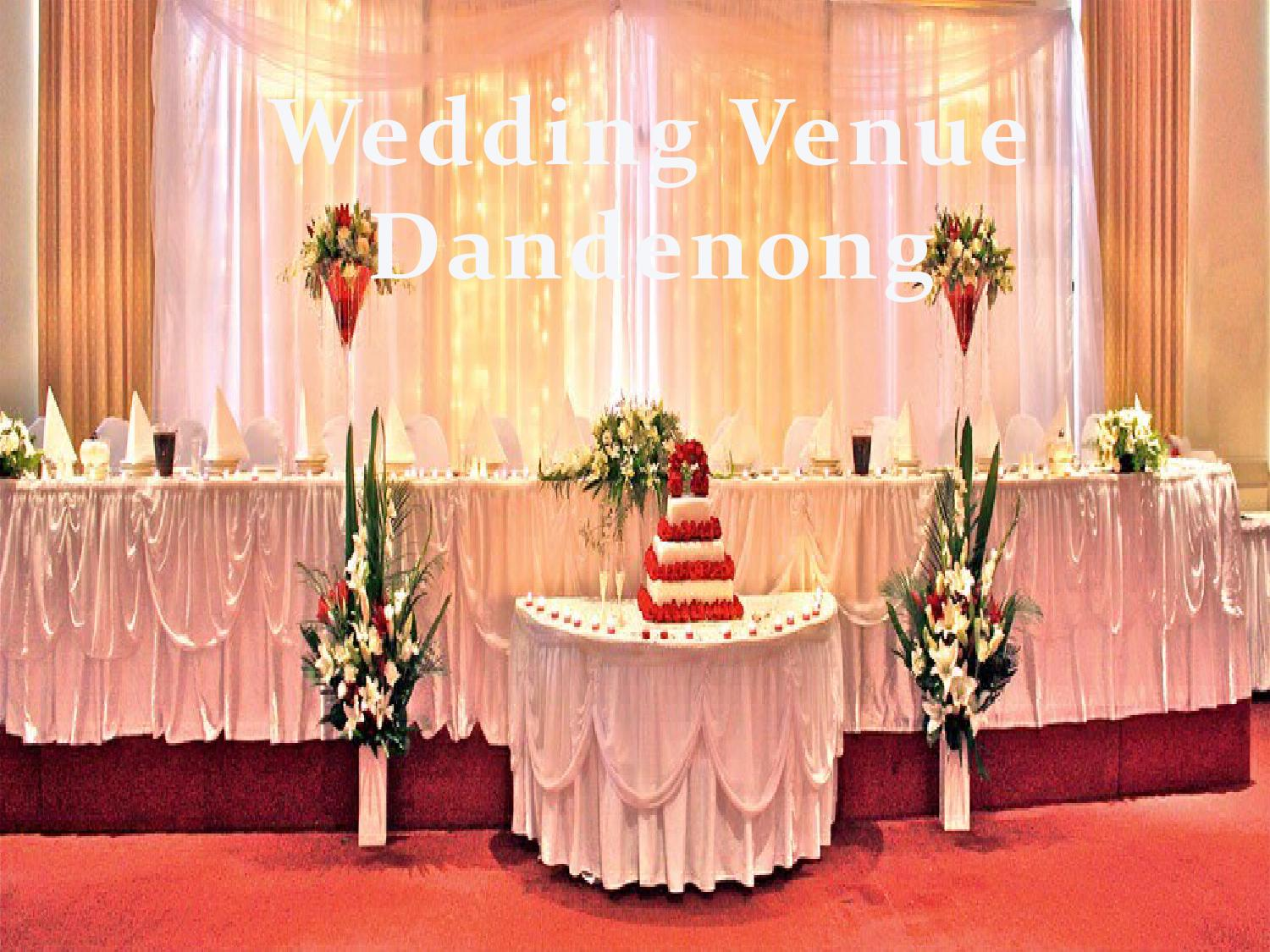 Wedding Venue Dandenong By The Grand Receptions