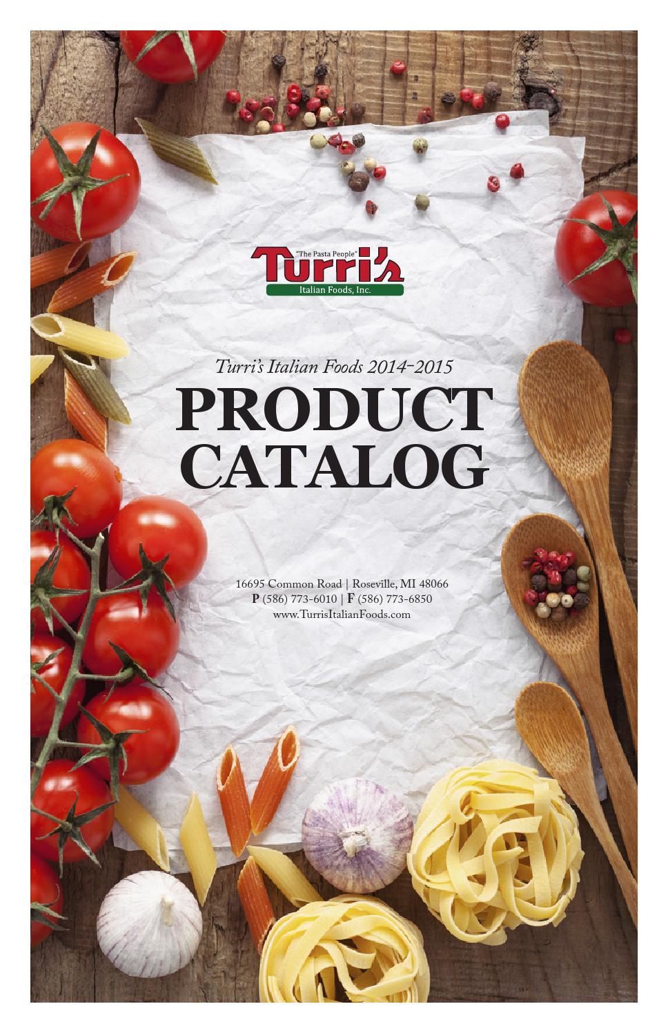 Turri\'s Product Catalog 2014-2015 by Turri\'s Italian Foods - issuu