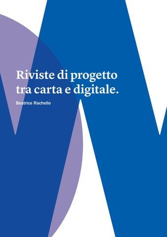 c80c132576 Riviste di progetto tra carta e digitale. by Beatrice Rachello - issuu
