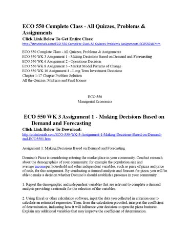 assignment 1 making decisions based on demand and forecasting Demand forecasting forecasting is concerned along with estimating future demand for products for the reasons of making decisions along with respect to planning workforce, production and inventories levels and economic lot sizes, this is essential to know the products requirements.