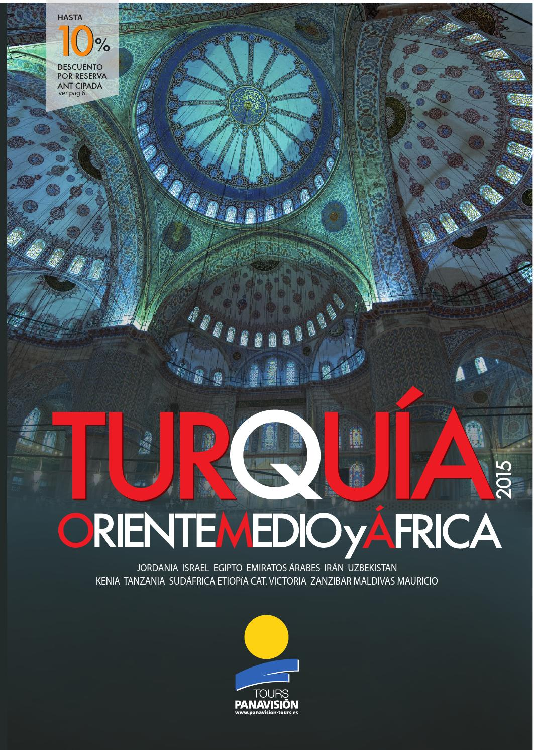 Turquía, Oriente Medio y África 2015 by Panavision Tours - issuu