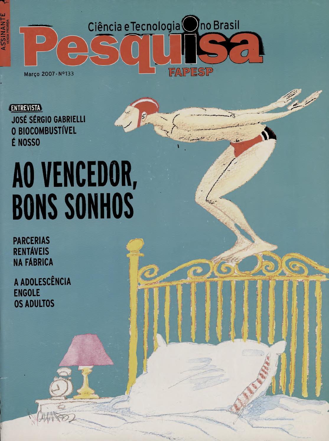 Ao vencedor, bons sonhos by Pesquisa Fapesp - issuu 428125e72f