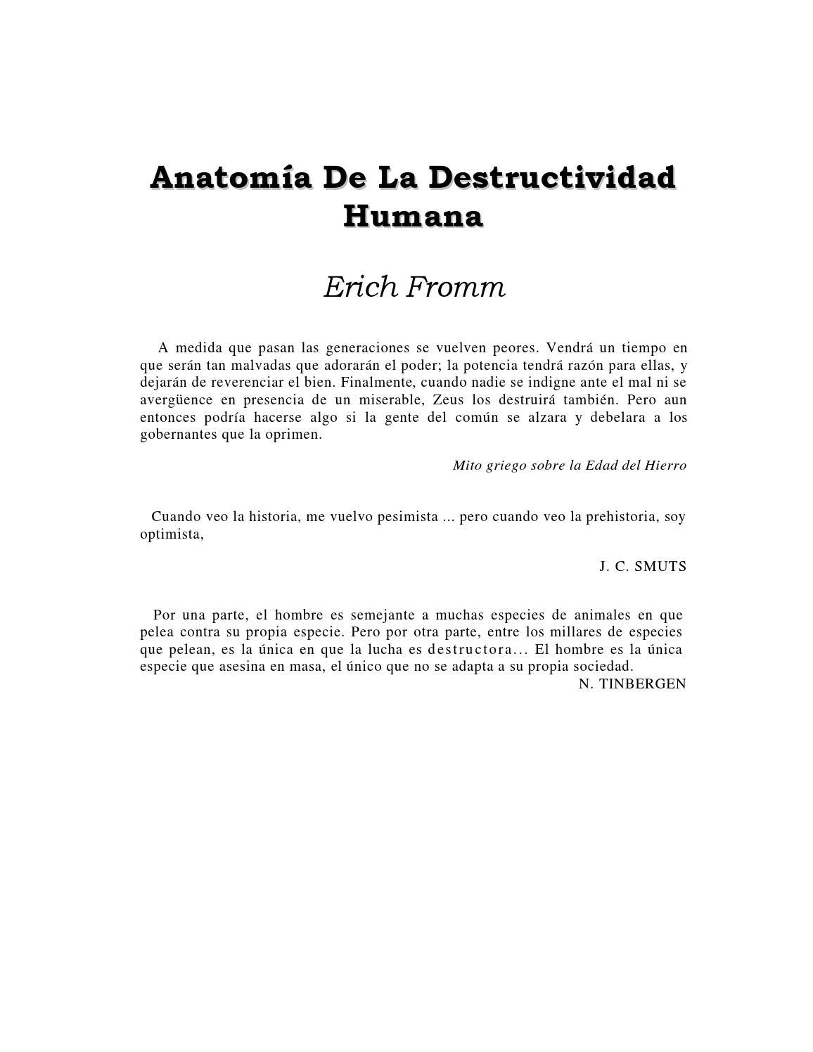 Erich Fromm - Anatomía De La Destructividad Humana by Dis Edson - issuu