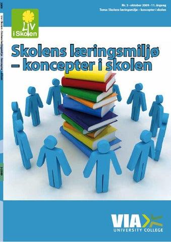 Liv i skolen 2009 nr. 3: Koncepter i skolen by Liv i Skolen - issuu