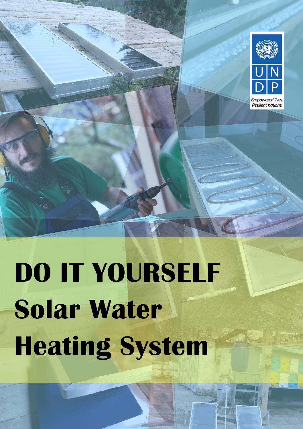 DO IT YOURSELF Solar Water Heating System by United Nations ...