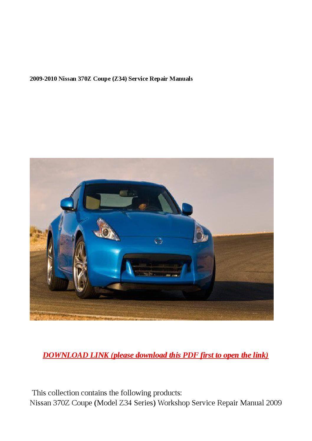 2009 2010 Nissan 370z Coupe Z34 Service Repair Manuals