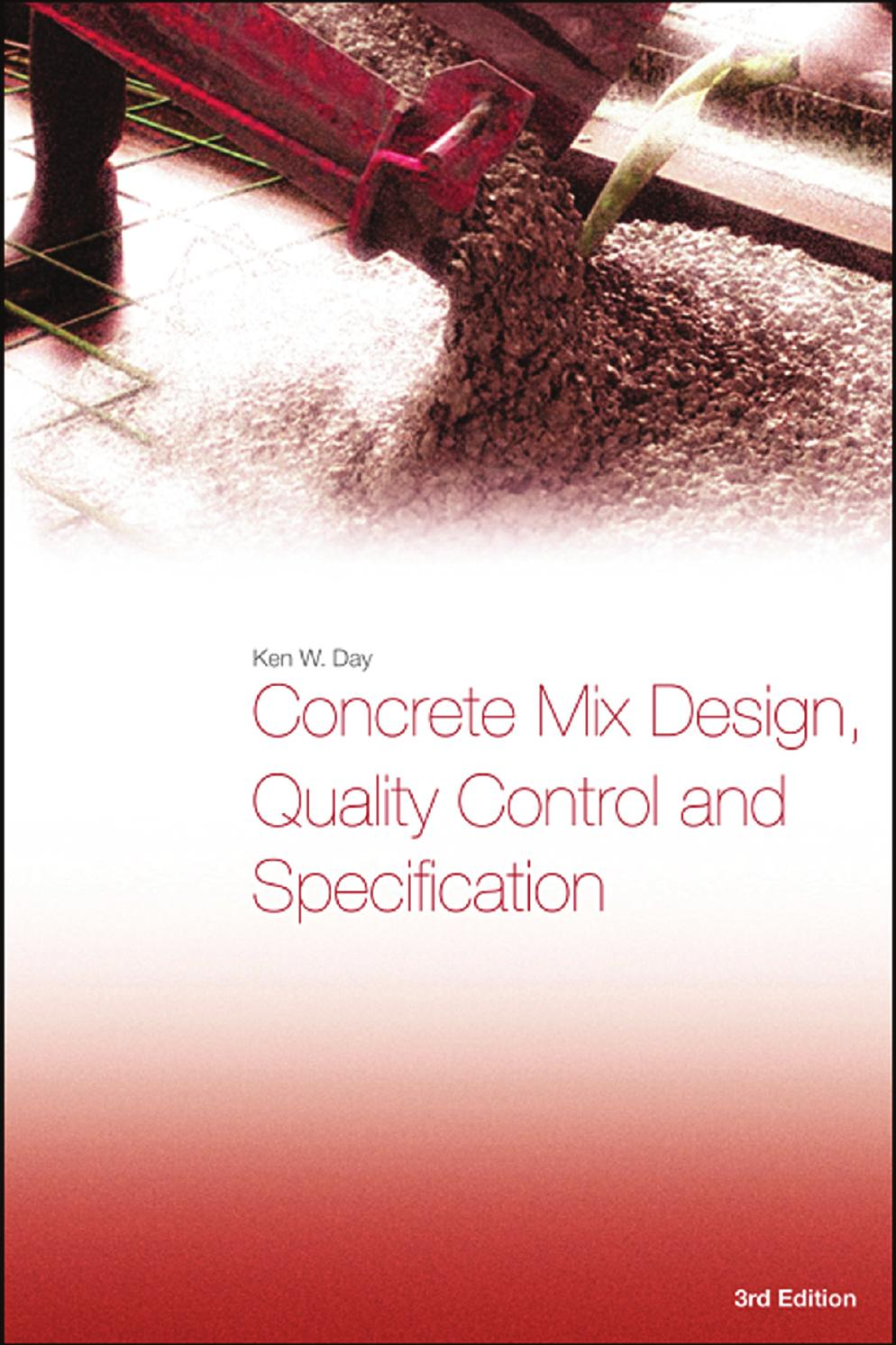 Concrete Mix Design Quality Control And Specification 3rd Ed K Day Taylor And Francis 2006 Bbs By Qassim Ahmed Issuu