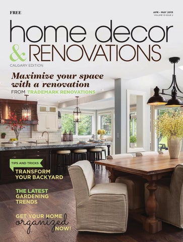 calgary home decor renovations aprmay 2015