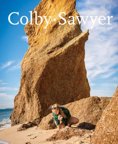 Colby Sawyer Magazine Spring 2015 By Colby Sawyer College Issuu