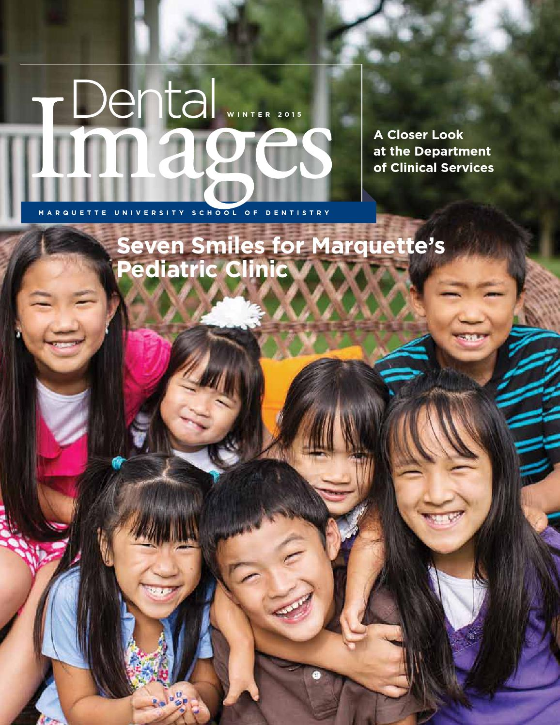 dental images winter 2015 by marquette university issuu