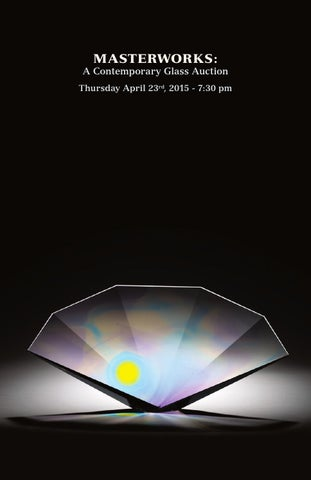 MasterWorks A Contemporary Glass Auction Habatat Galleries Thursday April 23rd 2015
