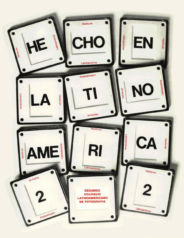 Segundo Coloquio Latinoamericano de Fotografía by Centro de la Imagen -  issuu 0fe2faddd69