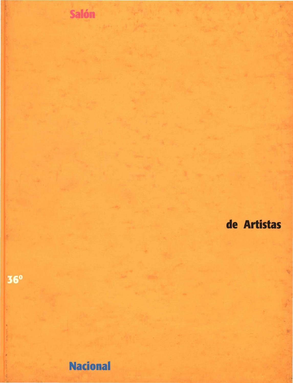 Catalogo del 36 Salón Nacional de Artistas by Artes Visuales ...