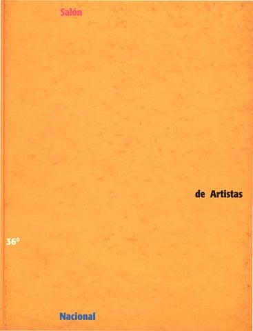Catalogo del 36 Salón Nacional de Artistas by Artes Visuales ... a2ec5f4fc46