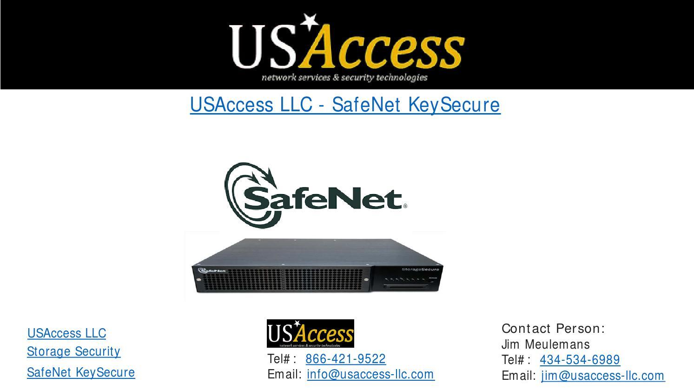 Usaccess llc safenet keysecure by USAccess, LLC - issuu
