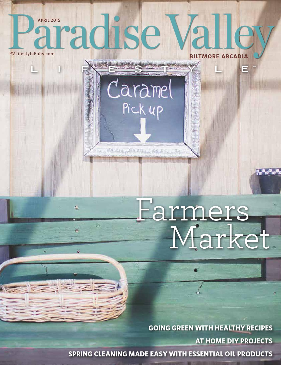 Paradise Valley April 2015 by Lifestyle Publications - issuu