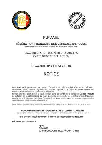 attestation ffve carte grise collection Notice pour remplir la demande d attestation ffve by Le Rocher   issuu