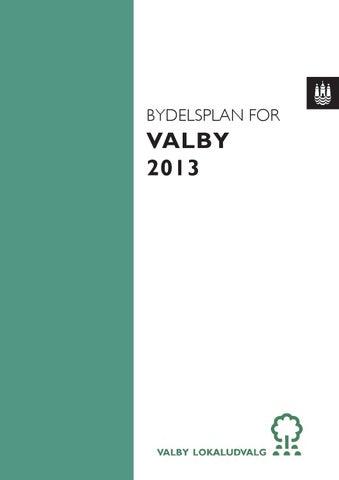 Valby Lokaludvalg Bydelsplan 2013 By Valby Lokaludvalg Issuu