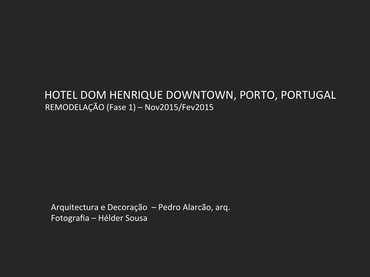 Hotel Dom Henrique Downtown