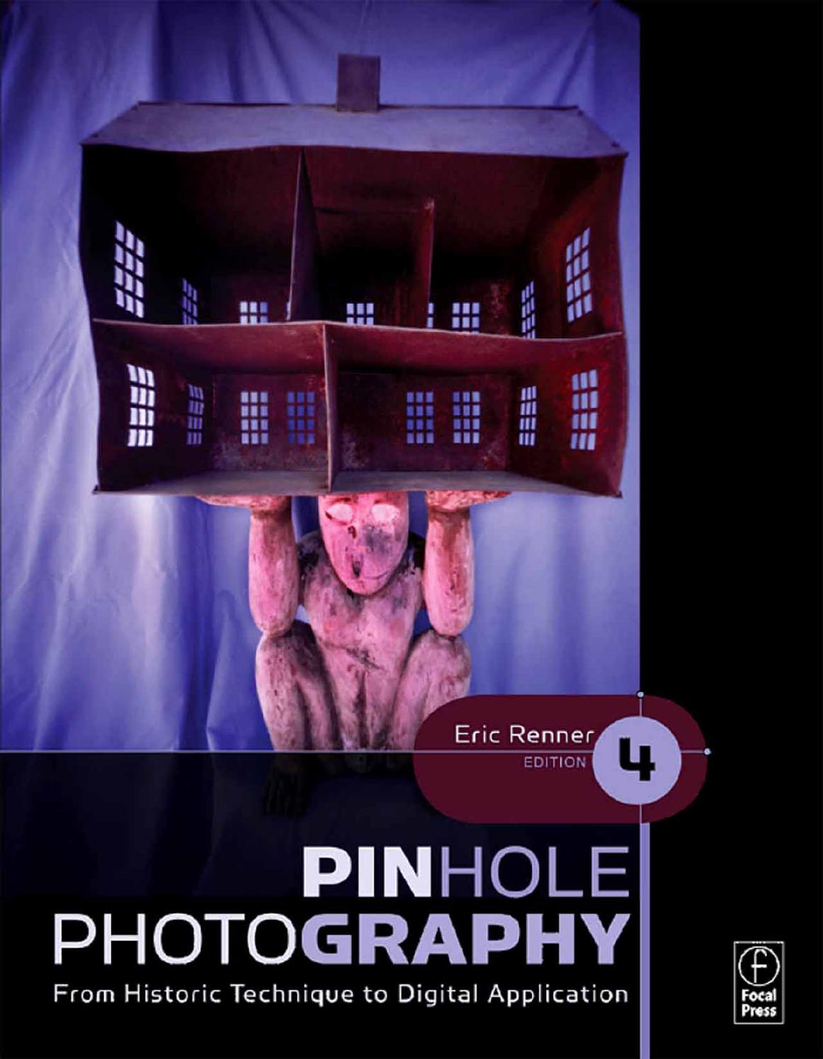 Pinhole Photography From Historic Technique To Digital Application Snap Circuits Pro 500 Scientificsonlinecom By Estenopeic Issuu