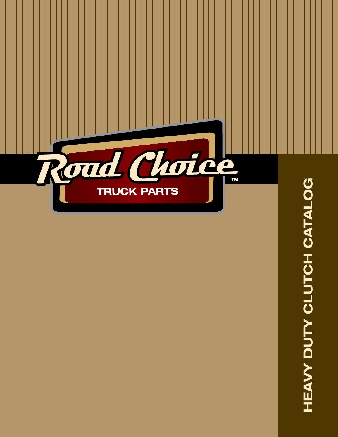 Clutch Catalog by Road Choice Truck Parts - issuu