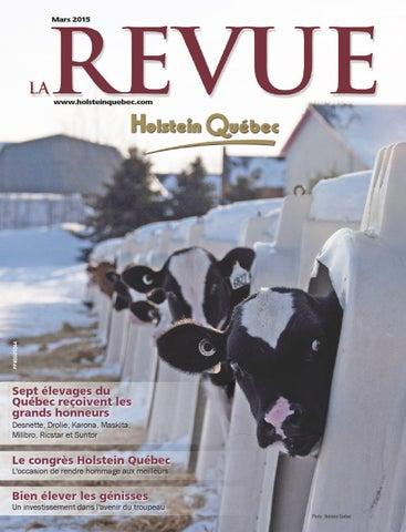 23991c6c0b La Revue Holstein mars 2015 by Holstein Québec - issuu