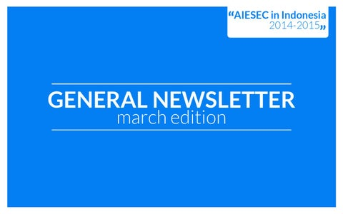 Aiesec indonesia march newsletter by aiesec indonesia issuu page 1 stopboris Choice Image