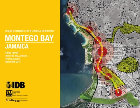Montego Bay URBAN STRATEGIES FOR A LIVEABLE DOWNTOWN by Roland