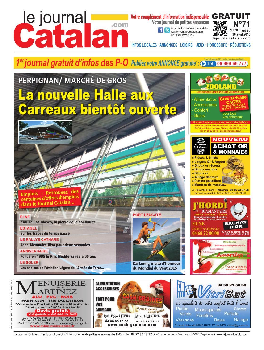 le journal catalan n 71 premier journal gratuit d 39 informations et de petites annonces des p o by. Black Bedroom Furniture Sets. Home Design Ideas
