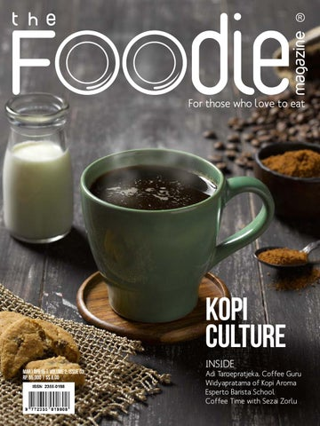 The Foodie Magazine - March - April  2015